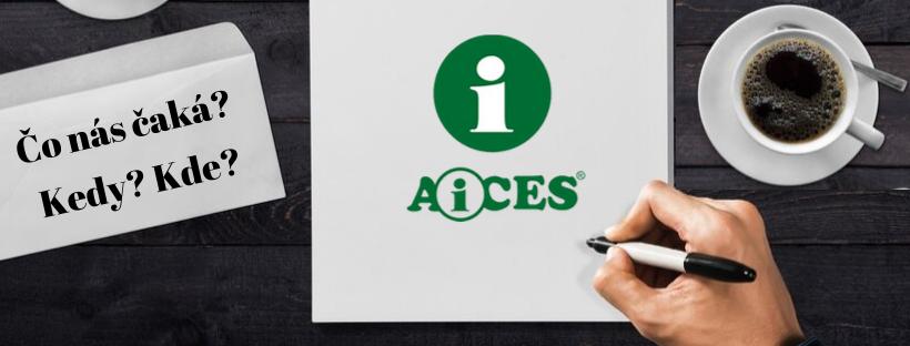 Pripravujeme pre Vás zaujímavé školenia, súťaž popularity, ale aj tradičné Kolokvium AiCES