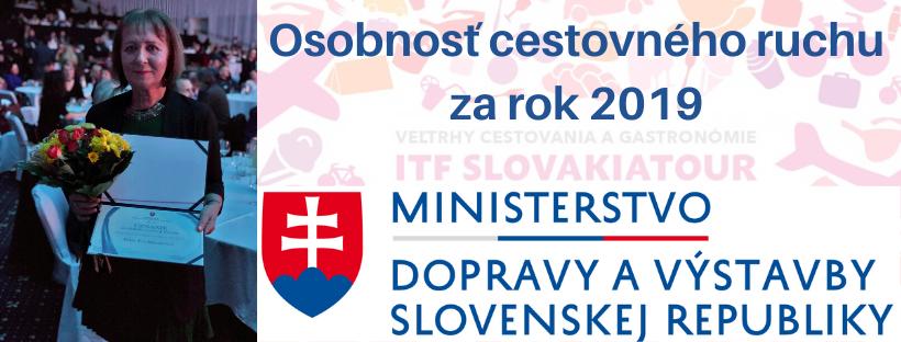 Osobnosťou cestovného ruchu za rok 2019 na Slovensku je Eva Mazuchová z AiCES