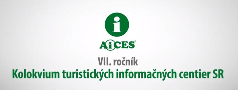 Predstavujeme vám VII. ročník Kolokvia turistických informačných centier Slovenskej republiky